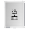 "Berliner  ""I Am a Jelly Donut"" Tablet (vertical)"