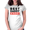 best dad ever Womens Fitted T-Shirt