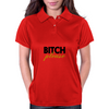 Bitch please Womens Polo