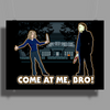 It's Halloween, Come At Me Bro! Poster Print (Landscape)