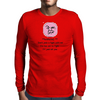 ***Warning*** Don't pick a fight with me  i'm too old i'll just Kill you Mens Long Sleeve T-Shirt