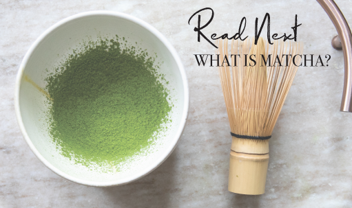 Read Next: What is Matcha?