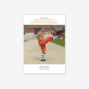 Shaolin Burn: High Intensity Training And Qigong: Lower Body - shifuyanlei.myshopify.com