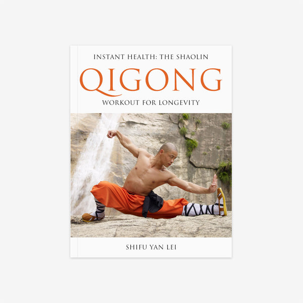 Instant Health: The Shaolin Qigong Workout For Longevity – Book