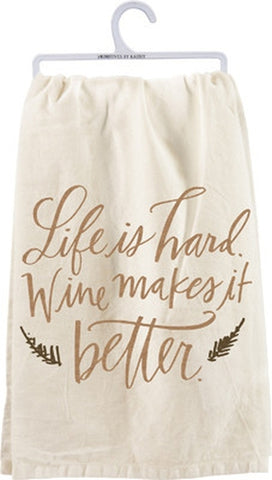 Life Is Hard Tea Towel - Holt Bros. Mercantile