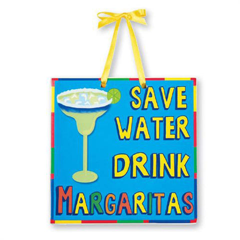 Drink Margaritas Wall Sign - Holt Bros. Mercantile