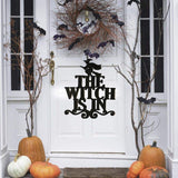 """The Witch Is In"" Halloween Decor Sign"