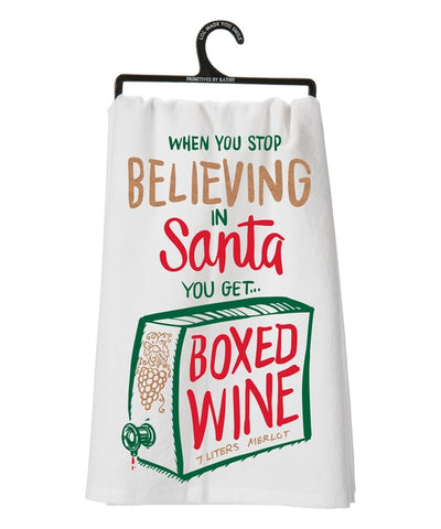 When You Stop Believing Tea Towel - Holt Bros. Mercantile