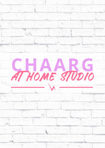 CHAARG AT HOME STUDIO
