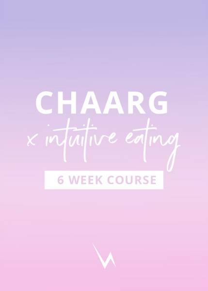 CHAARG X INTUITIVE EATING COURSE