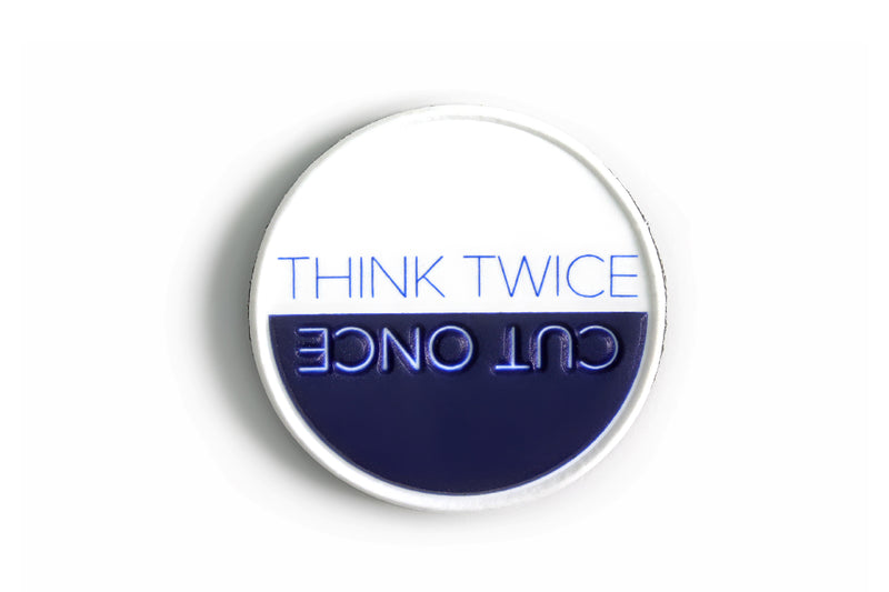 Think Twice Cut Once Patch