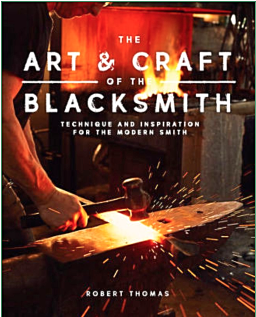 The Art and Craft of the Blacksmith *Signed copy*