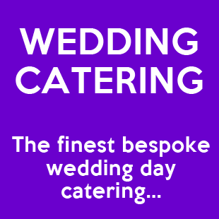 Wedding Day Catering Services in Sheffield and Chesterfield, Derbyshire