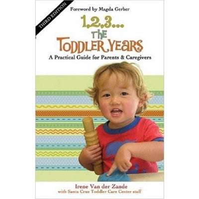 1, 2, 3... The Toddler Years