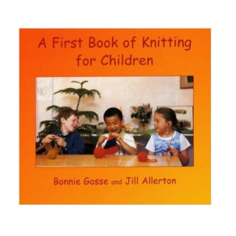 First Book of Knitting for Children, A (paperback)