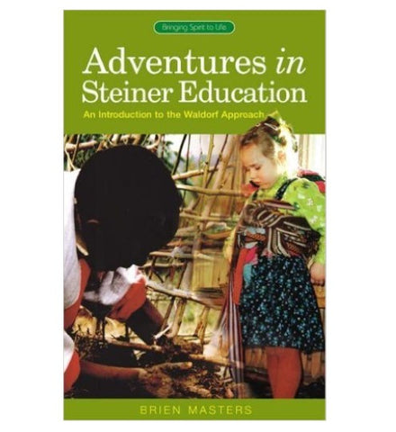 Adventures in Steiner Education (paperback)
