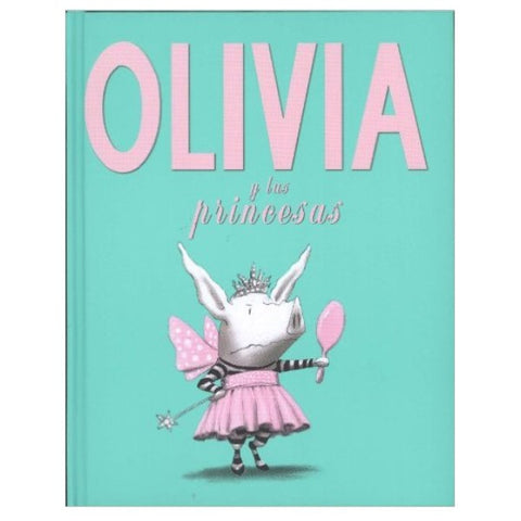 Olivia and the Fairy Princesses (hardbound)