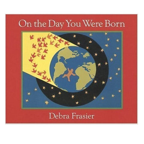 On the Day You Were Born (boardbook)