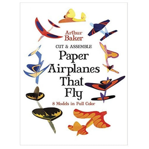 Cut & Assemble Paper Airplanes That Fly (paperback)