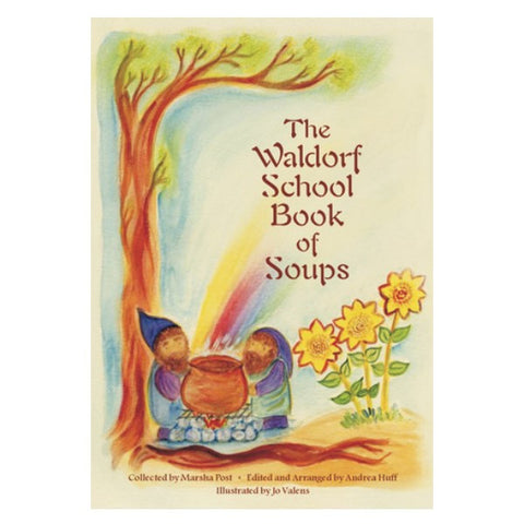 Waldorf Book of Soups, The (spiral-bound paperback)
