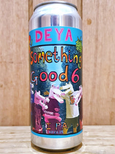DEYA - Something Good Six