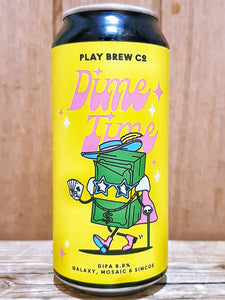 Play Brew - Dime Time