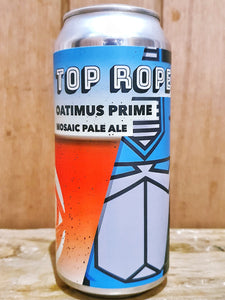 Top Rope - Oatimus Prime