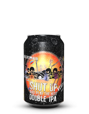 Beavertown/Verdant Shut Up and Play The Hits