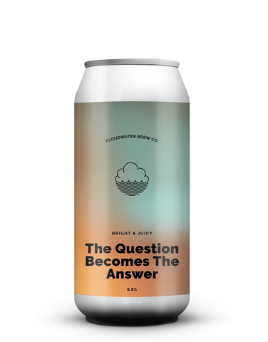 Cloudwater - The Question Becomes The Answer