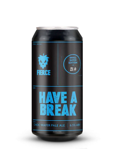Fierce Beer - Have A Break