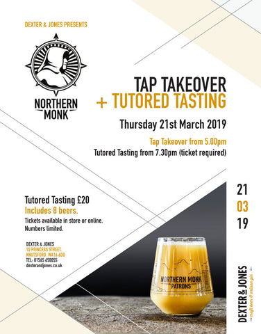 Northern Monk Tap Takeover + Tutored Tasting - Thursday 21st March 2019