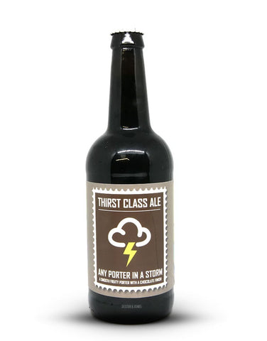 Thirst Class Ales - Any Porter In A Storm