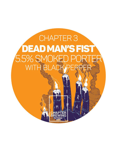 Chapter Brewing 3. Dead Man's Fist