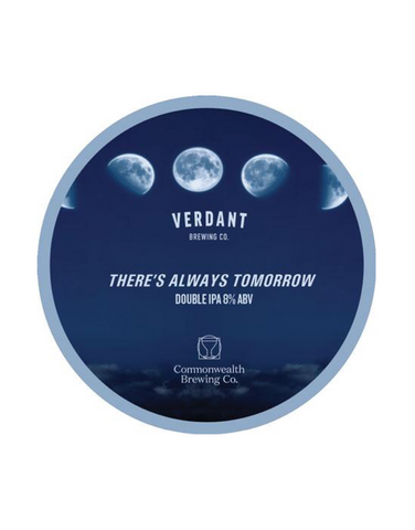 Draft: Verdant Brewing - There's Always Tomorrow  (8.0%)