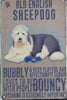 Old English Sheepdog Metal Sign - Mabel & Mu