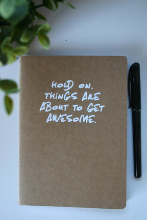 "Buzztag ""Hold on. Things are about to get awesome"" Journal"