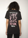 Love You To Death Tour T-shirt