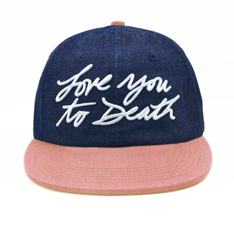 Love You To Death Cursive Cap