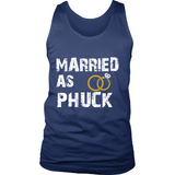 Married As PHUCK Tank Tops