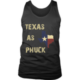 Texas As Phuck Tank Tops
