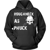 Roughneck As Phuck