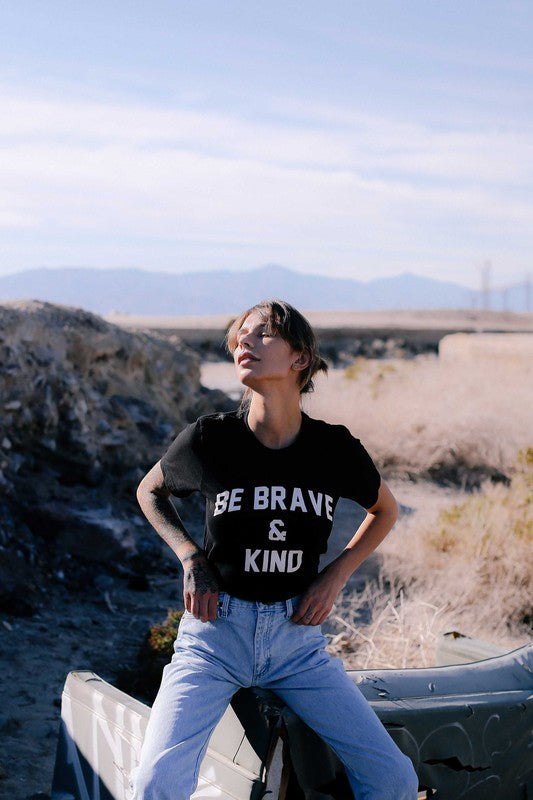 Be Brave And Kind Graphic T-Shirt