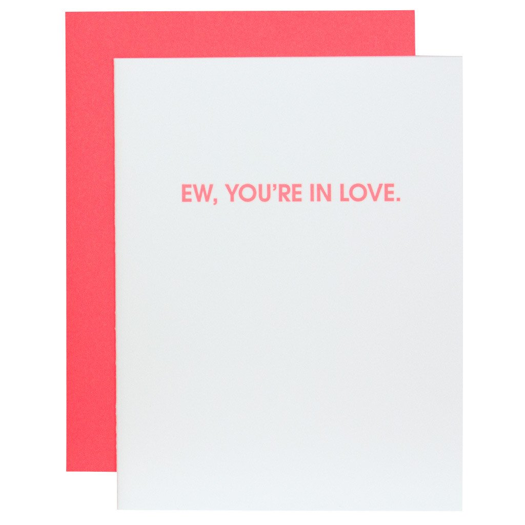 """Ew, You're in Love"" Greeting Card"