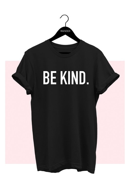 """Be Kind"" Unisex T-Shirt"