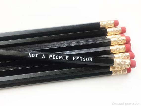 """Not A People Person"" Pencil"