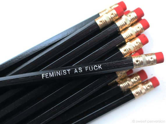 """Feminist As Fuck"" Pencil"