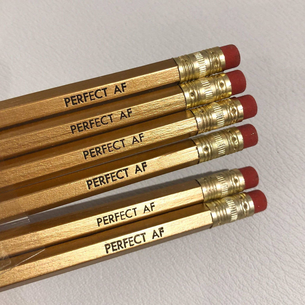 """Perfect AF"" Pencil"