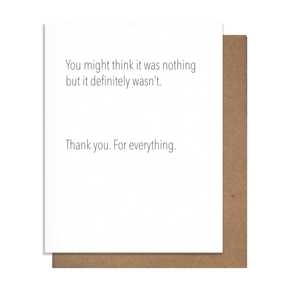 """You Might Think It Was Nothing. Definitely Wasn't."" Thank You Card"