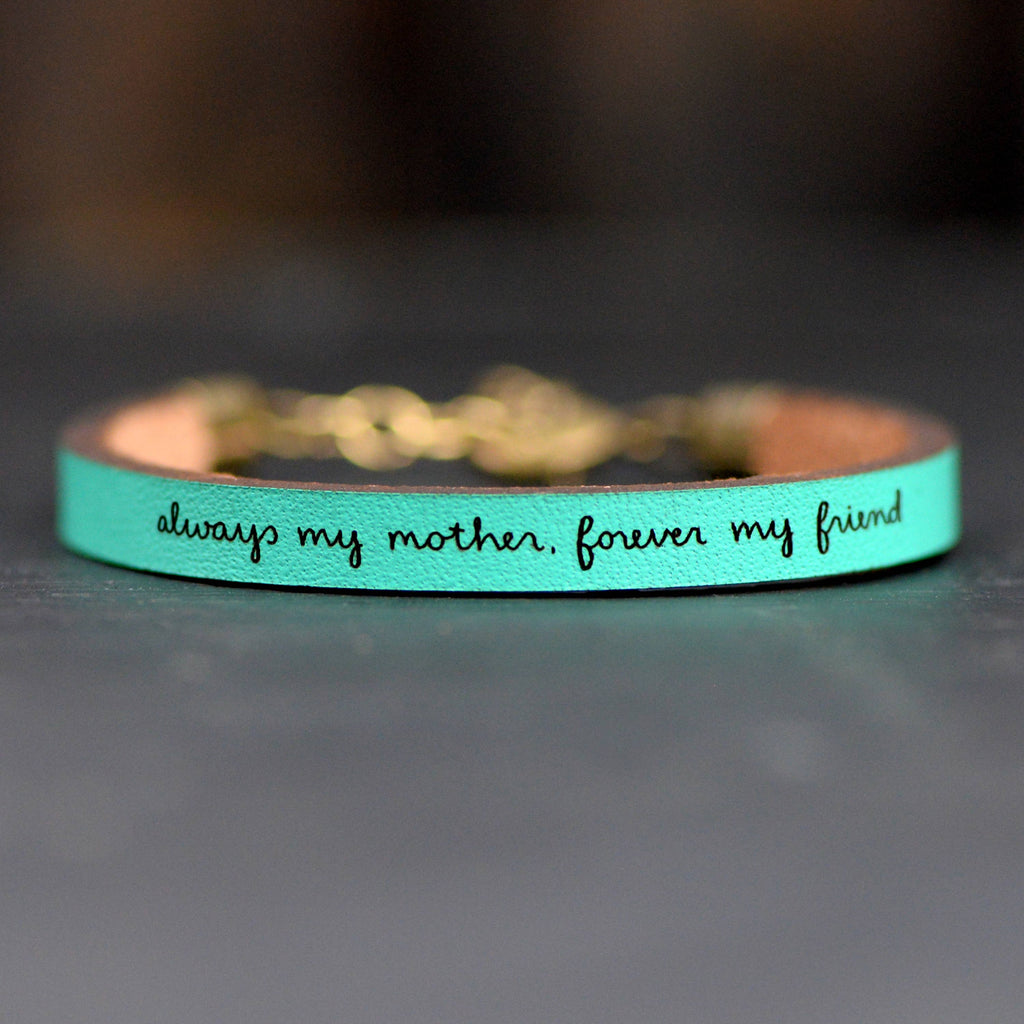 "Laurel Denise ""Always My Mother, Forever My Friend"" Turquoise Leather Bracelet"