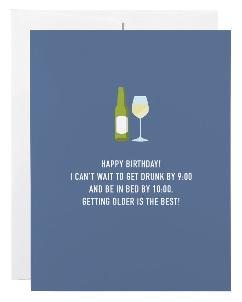 Drunk By 9, Bed by 10 Birthday Card